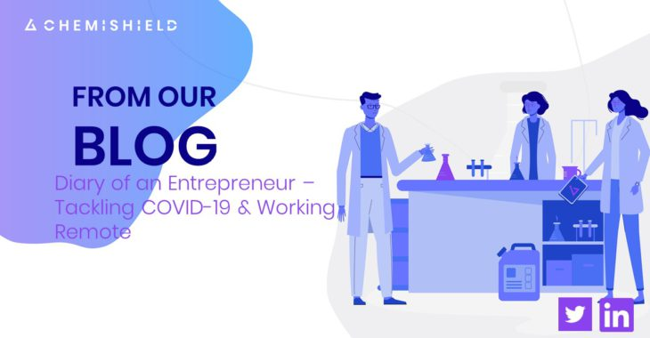Diary of an Entrepreneur Tackling covid 19 and working remote